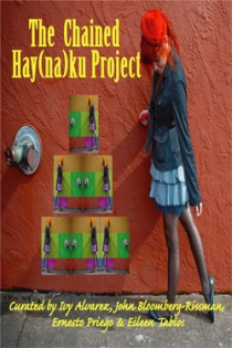 Cover of The Chained Hay(na)ku Project, Curated by Ivy Alvarez, John Bloomberg-Rissman, Ernesto Priego & Eileen Tabios, Meritage Press, SF, 2010