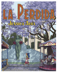 La Perdida, by Jessica Abel  (graphic novel cover)