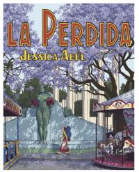 La Perdida, by Jessica Abel  (graphic novel cover)