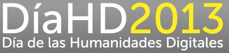 Día de las Humanidades Digitales 2013