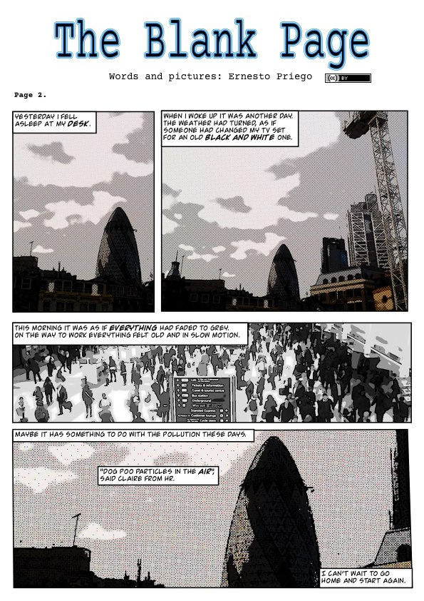The Blank Page (page 2),  London is a real city that has been descibed as 'unreal'.  The situations, settings and characters in 'The Blank Page' are entirely fictitious.