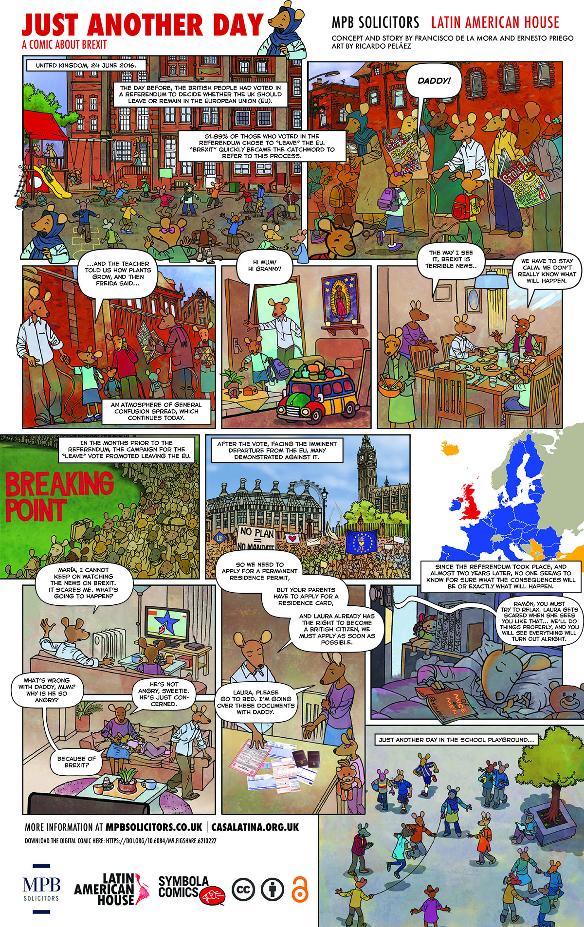 de la Mora, F., Priego, E., Peláez, R., Behar, M. P., and Rocha, D., 2018. Just Another Day: A Comic About Brexit. Available from: https://doi.org/10.6084/m9.figshare.6210227