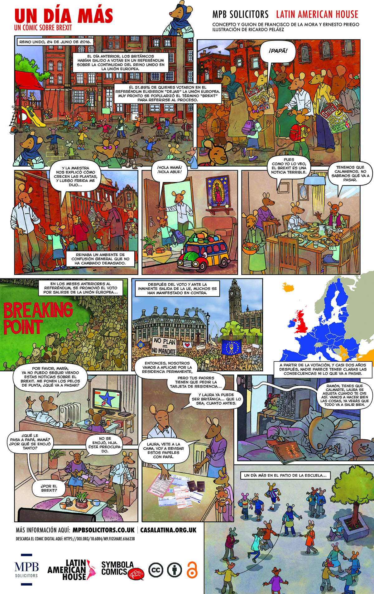 de la Mora, F., Priego, E., Peláez, R., Behar, M. P., and Rocha, D., 2018. Un día más: un cómic sobre Brexit. Available from: https://doi.org/10.6084/m9.figshare.6166238