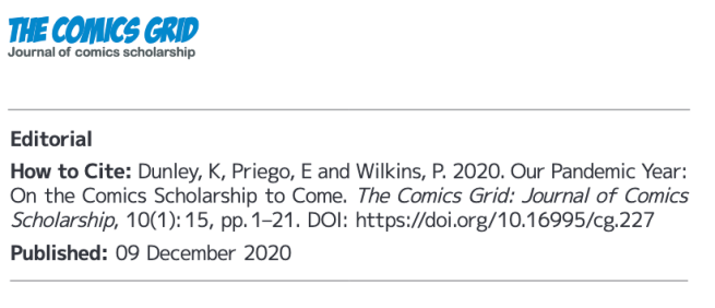 Screenshot. Dunley, K., Priego, E. and Wilkins, P., 2020. Our Pandemic Year: On the Comics Scholarship to Come. The Comics Grid: Journal of Comics Scholarship, 10(1), p.15. DOI: http://doi.org/10.16995/cg.227 Published 09 December 2020